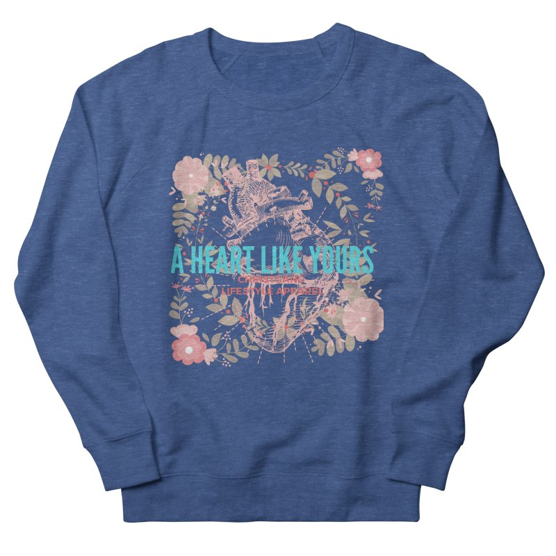 A Heart Like Yours Men's Sweatshirt by ChristGang Apparel