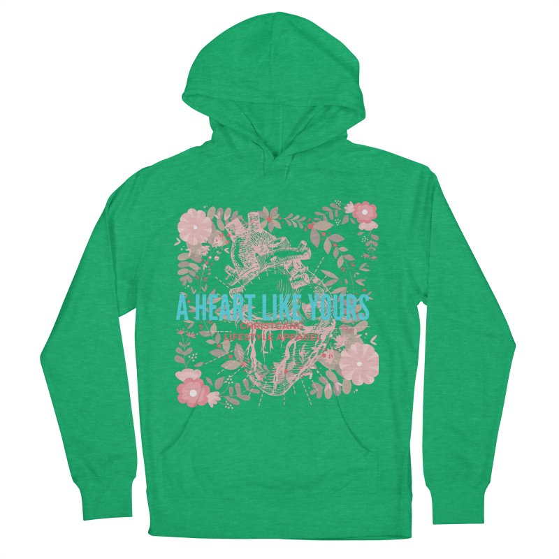 A Heart Like Yours Women's French Terry Pullover Hoody by ChristGang Apparel