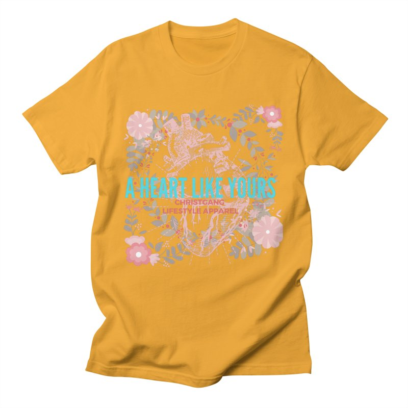A Heart Like Yours Men's T-Shirt by ChristGang Apparel
