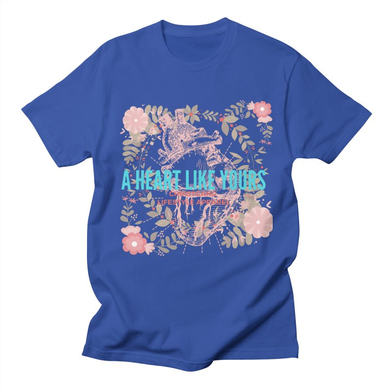 A Heart Like Yours Women's Regular Unisex T-Shirt by ChristGang Apparel