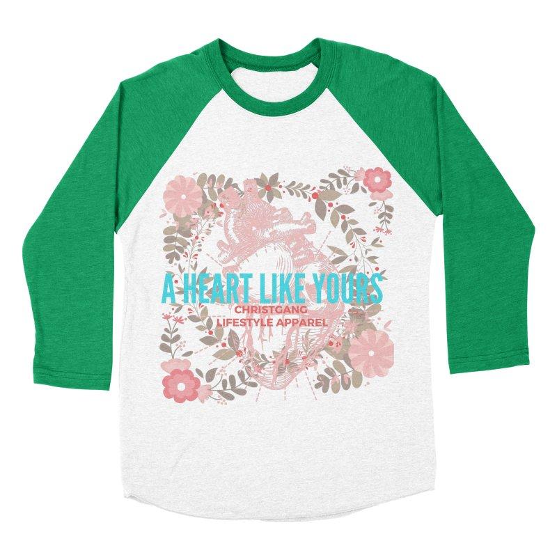 A Heart Like Yours Women's Baseball Triblend Longsleeve T-Shirt by ChristGang Apparel