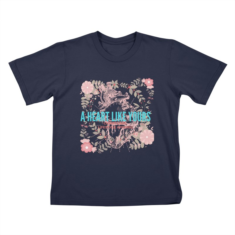 A Heart Like Yours Kids T-Shirt by ChristGang Apparel