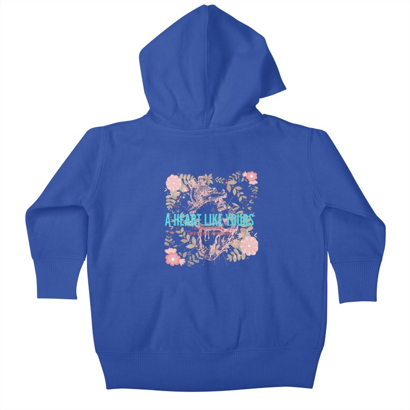 A Heart Like Yours Kids Baby Zip-Up Hoody by ChristGang Apparel