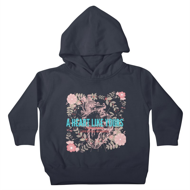 A Heart Like Yours Kids Toddler Pullover Hoody by ChristGang Apparel
