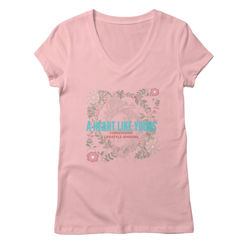 A Heart Like Yours Women's Regular V-Neck by ChristGang Apparel