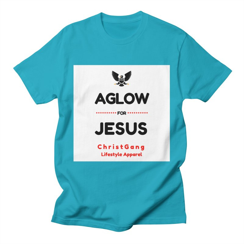 Aglow For Jesus Men's T-Shirt by ChristGang Apparel