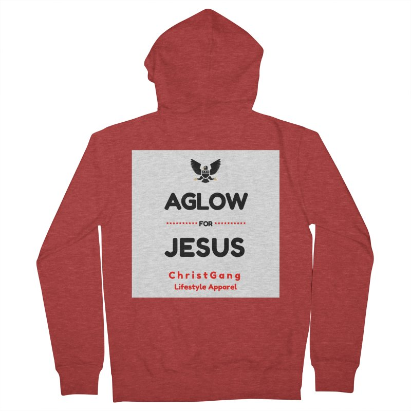 Aglow For Jesus Women's French Terry Zip-Up Hoody by ChristGang Apparel