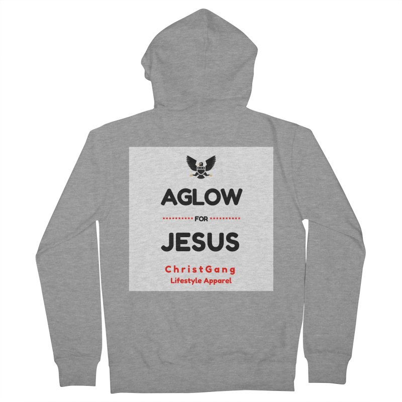 Aglow For Jesus Men's French Terry Zip-Up Hoody by ChristGang Apparel