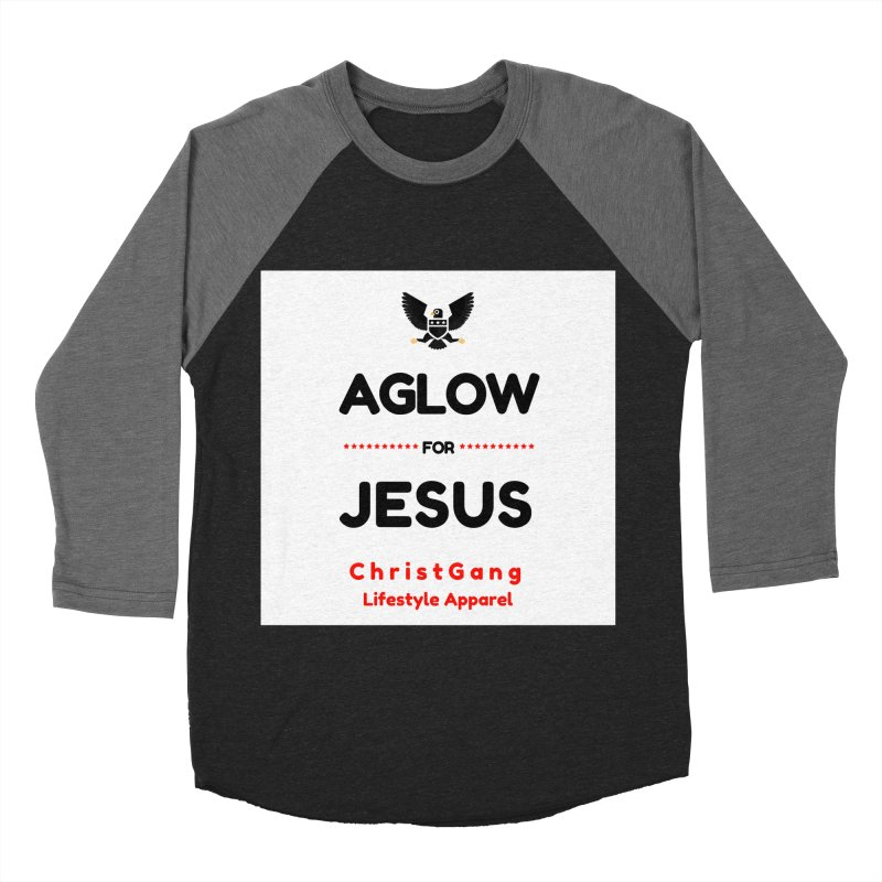 Aglow For Jesus Women's Baseball Triblend Longsleeve T-Shirt by ChristGang Apparel