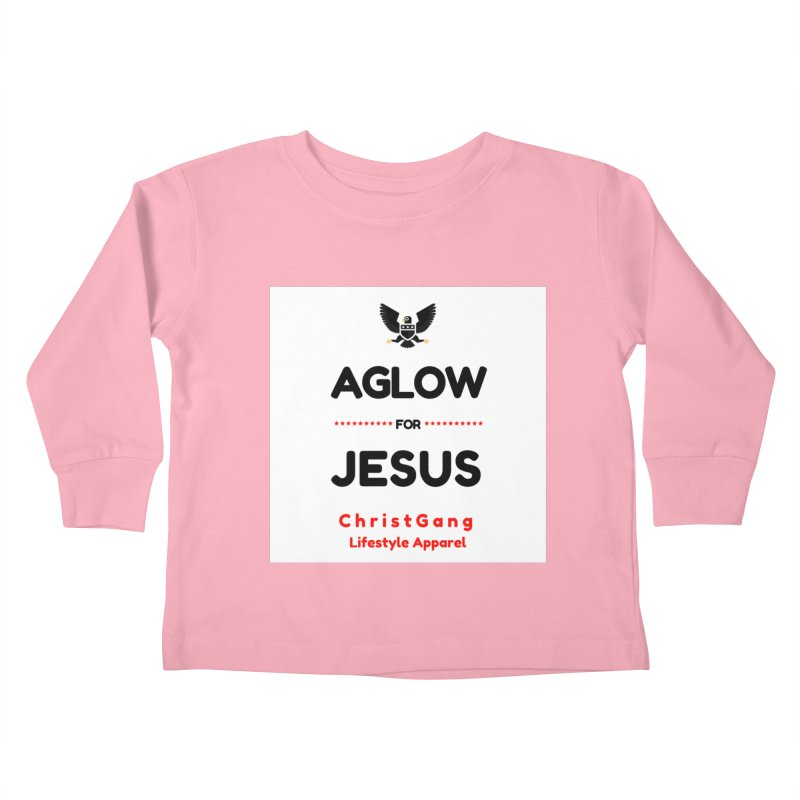 Aglow For Jesus Kids Toddler Longsleeve T-Shirt by ChristGang Apparel