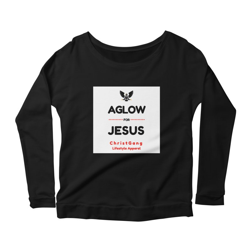 Aglow For Jesus Women's Scoop Neck Longsleeve T-Shirt by ChristGang Apparel