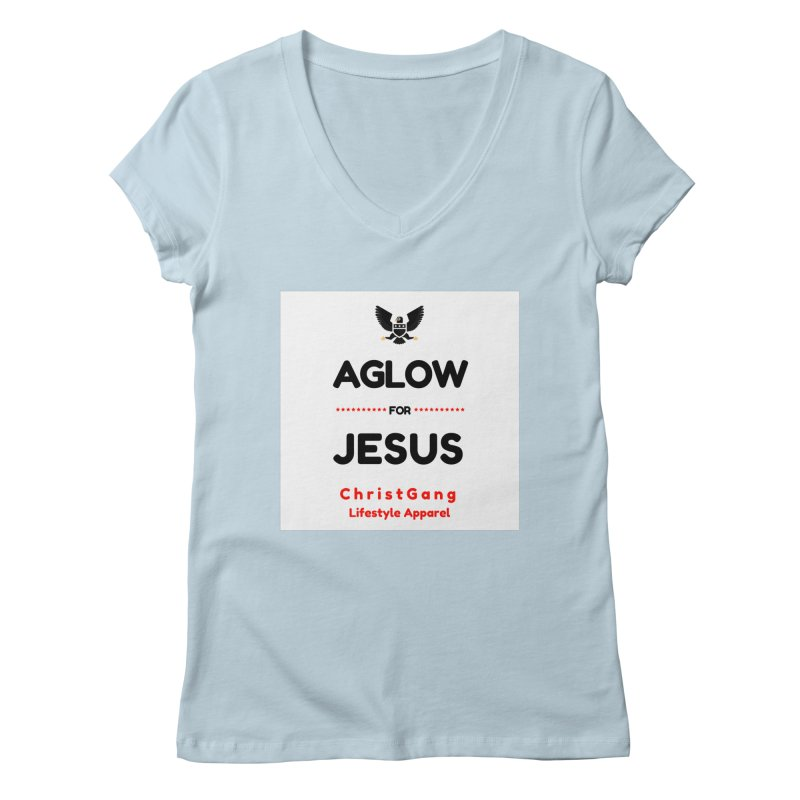 Aglow For Jesus Women's Regular V-Neck by ChristGang Apparel