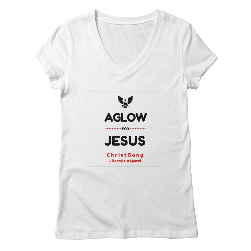 Aglow For Jesus Women's Regular V-Neck by ChristGang Apparel