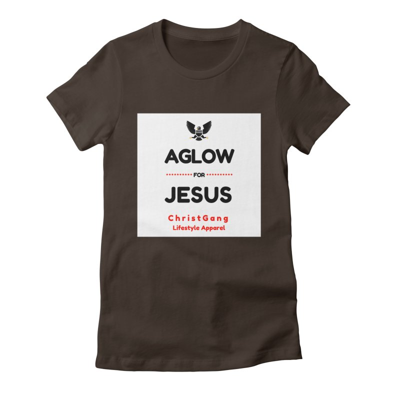 Aglow For Jesus Women's Fitted T-Shirt by ChristGang Apparel
