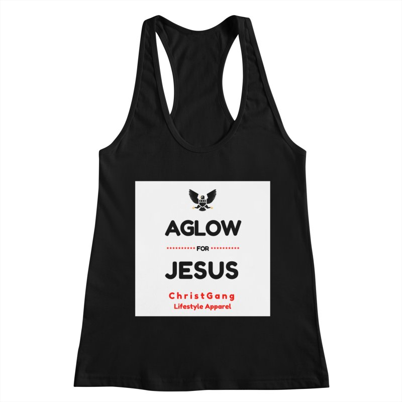 Aglow For Jesus Women's Tank by ChristGang Apparel