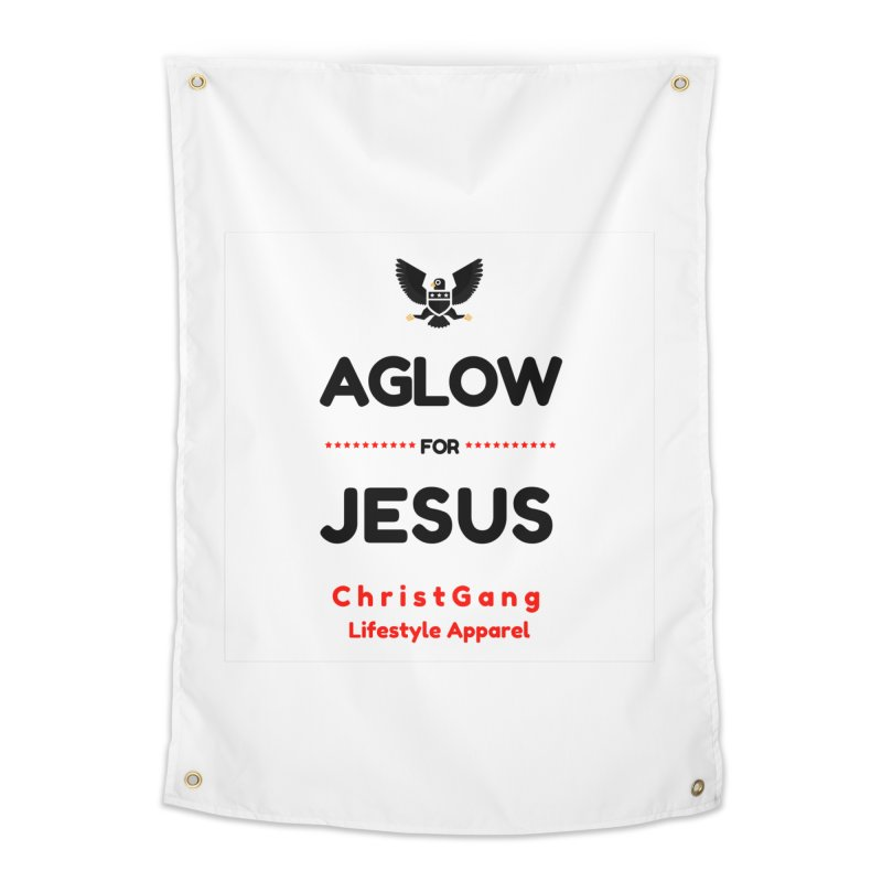 Aglow For Jesus Home Tapestry by ChristGang Apparel