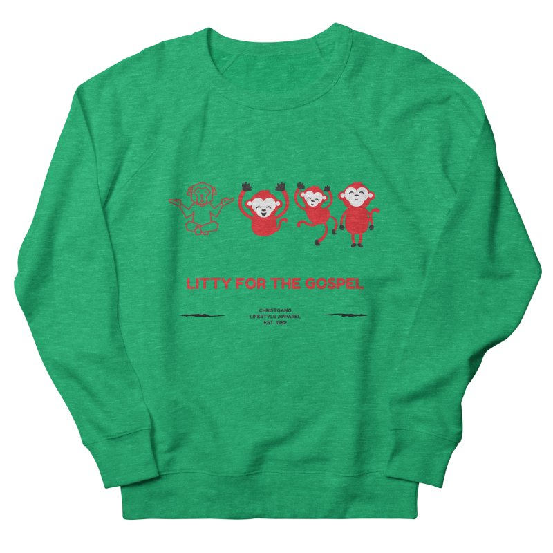 Litty For The Gospel Women's Sweatshirt by ChristGang Apparel