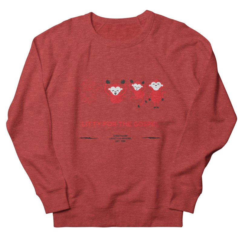 Litty For The Gospel Men's Sweatshirt by ChristGang Apparel