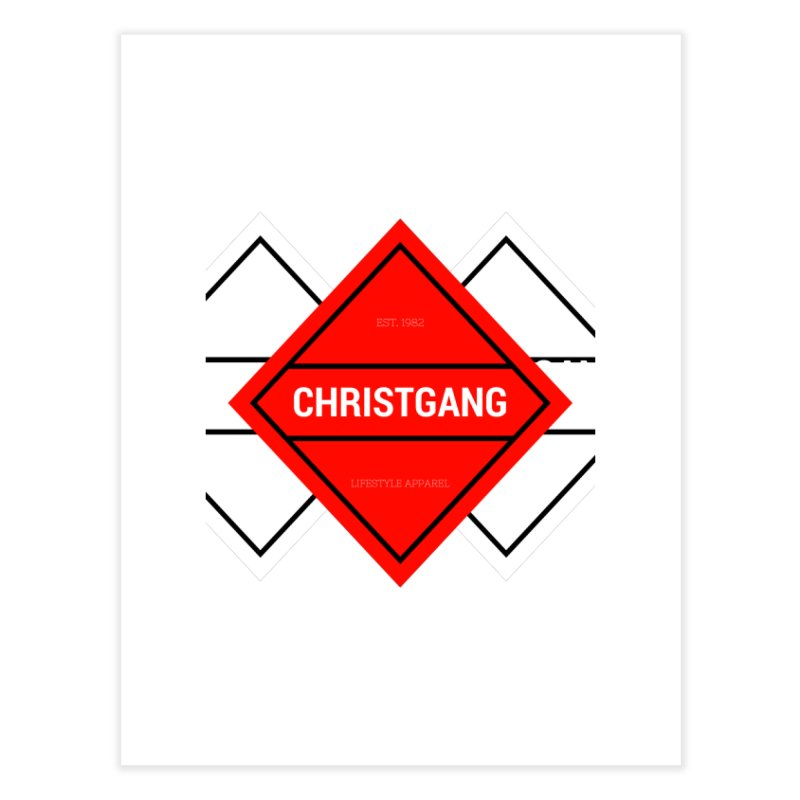 ChristGang Diamond Home Fine Art Print by ChristGang Apparel
