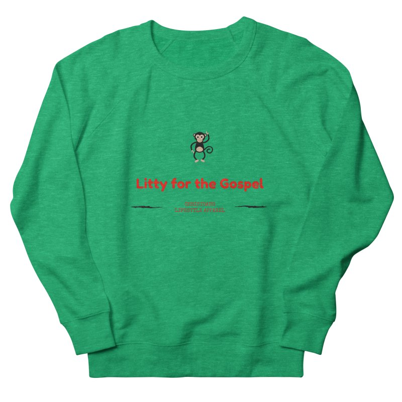 Litty For The Gospel 2 Women's Sweatshirt by ChristGang Apparel