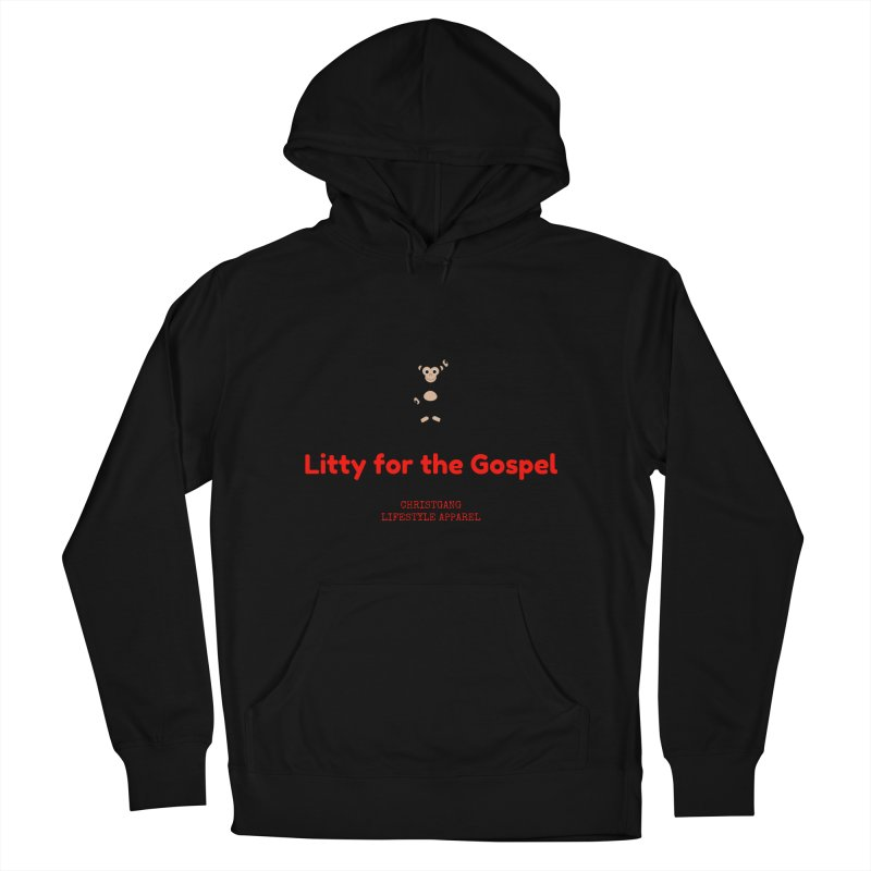 Litty For The Gospel 2 Women's Pullover Hoody by ChristGang Apparel