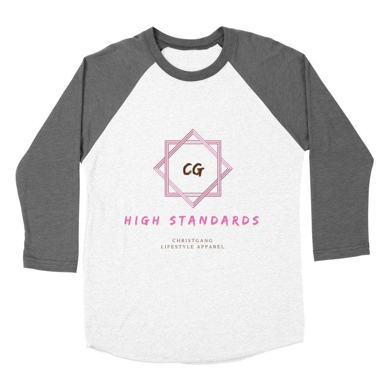 High Standards Women's Longsleeve T-Shirt by ChristGang Apparel