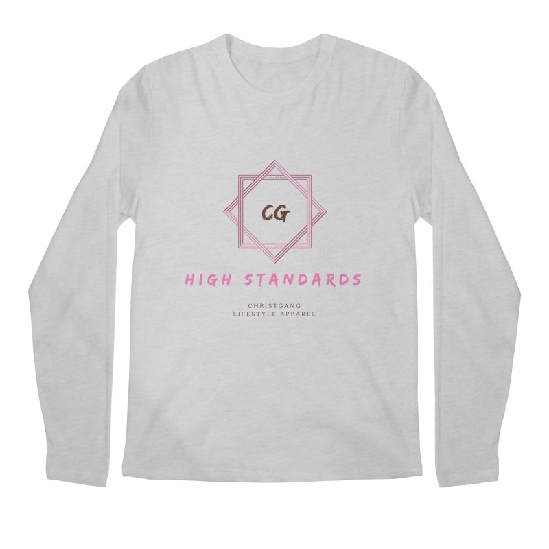 High Standards Men's Regular Longsleeve T-Shirt by ChristGang Apparel