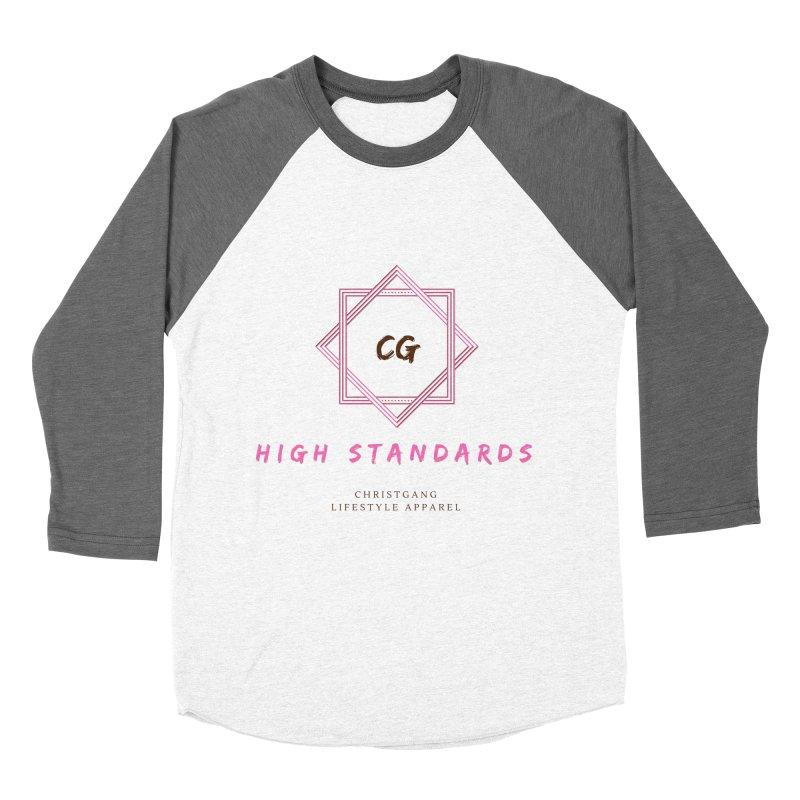 High Standards Women's Baseball Triblend T-Shirt by ChristGang Apparel