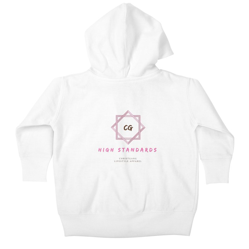 High Standards Kids Baby Zip-Up Hoody by ChristGang Apparel