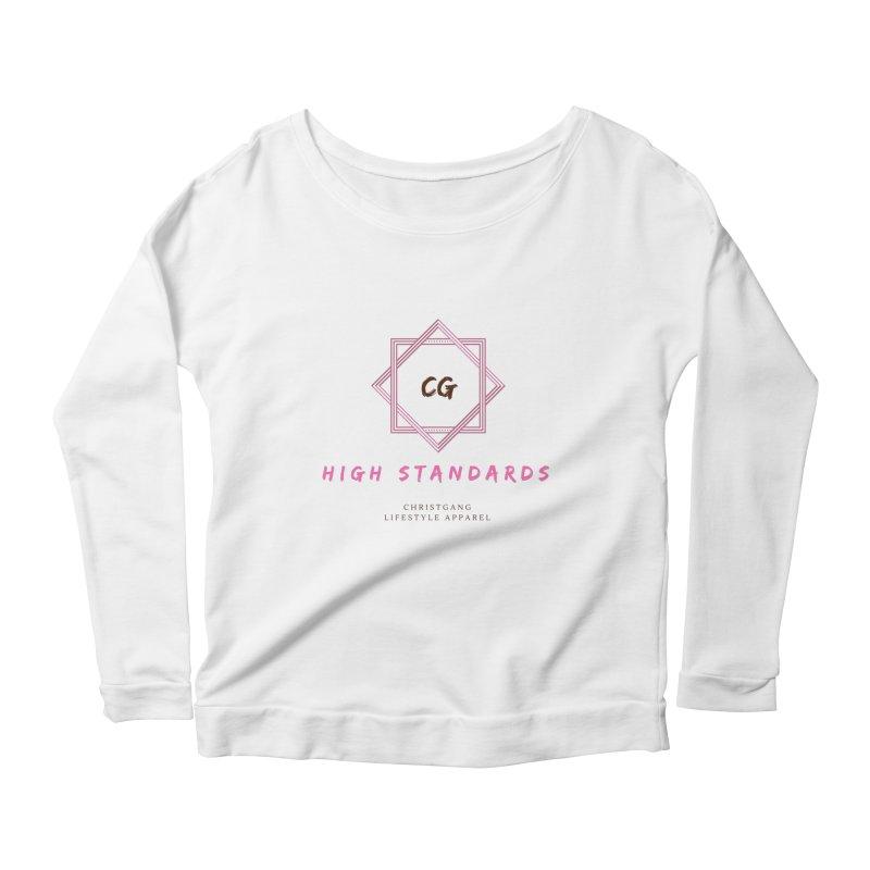 High Standards Women's Scoop Neck Longsleeve T-Shirt by ChristGang Apparel