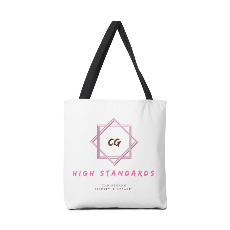 High Standards Accessories Tote Bag Bag by ChristGang Apparel