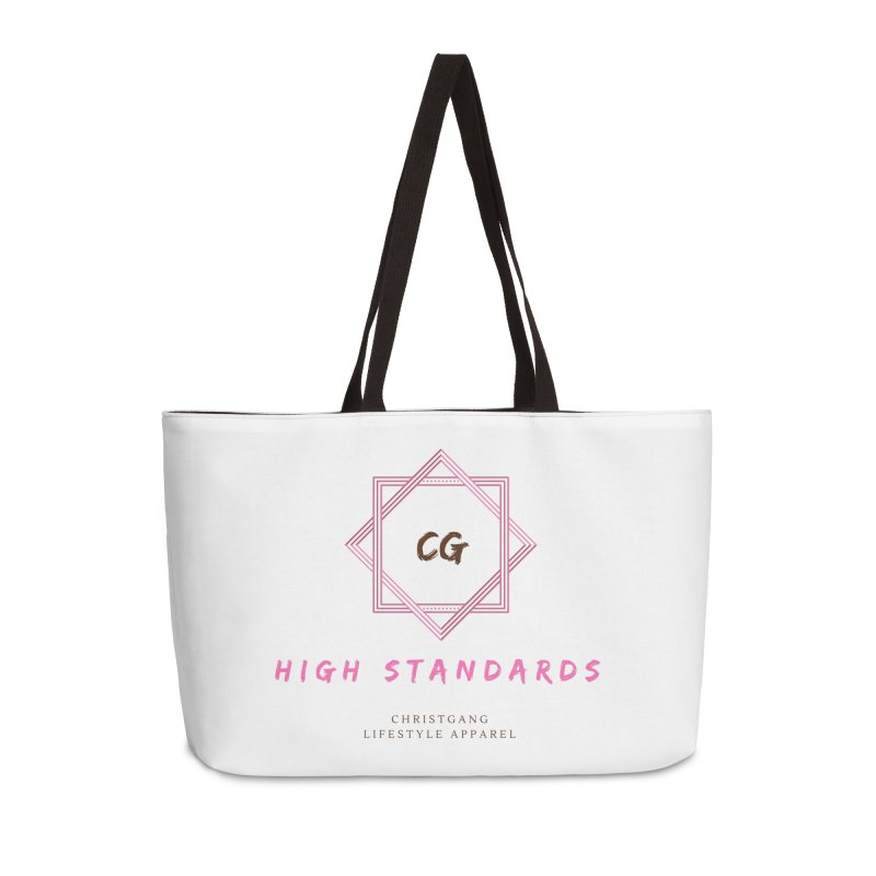 High Standards Accessories Weekender Bag Bag by ChristGang Apparel