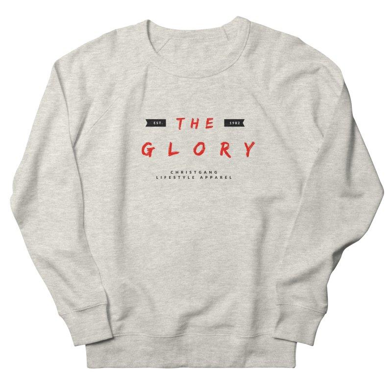 The Glory Women's Sweatshirt by ChristGang Apparel