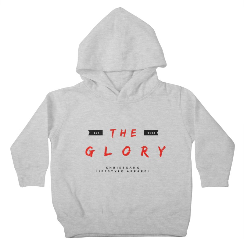 The Glory Kids Toddler Pullover Hoody by ChristGang Apparel