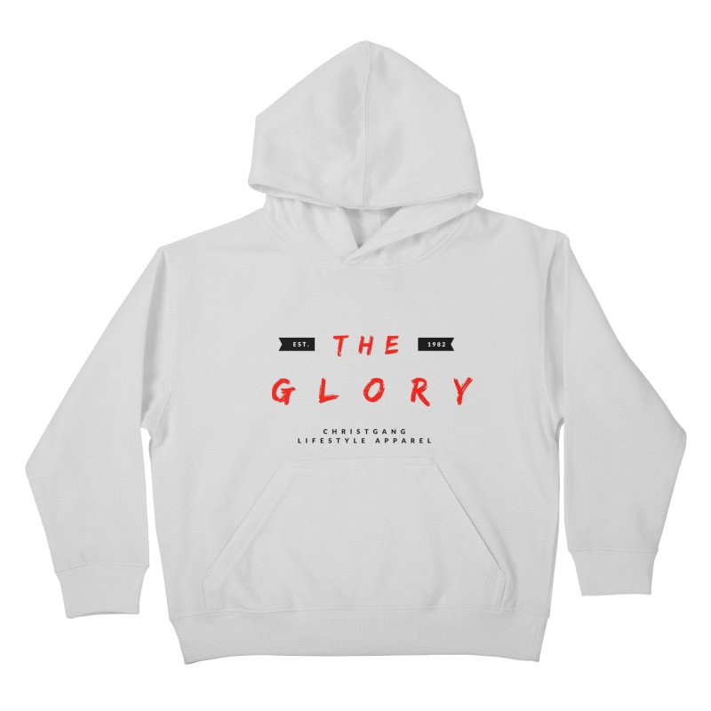 The Glory Kids Pullover Hoody by ChristGang Apparel