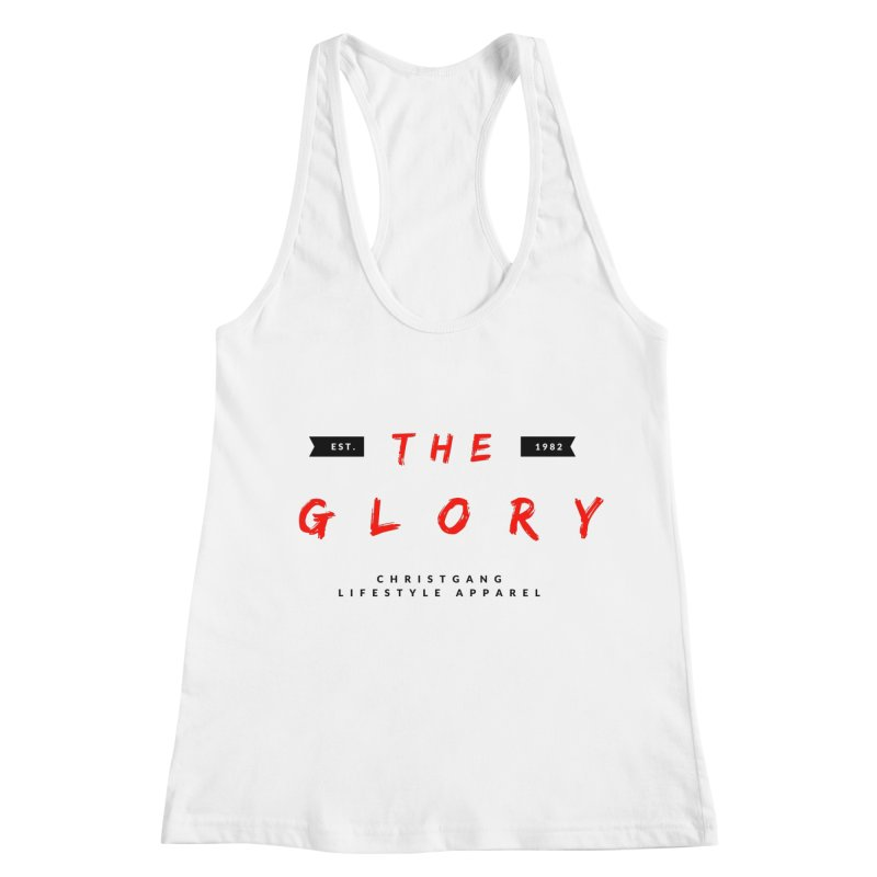 The Glory Women's Racerback Tank by ChristGang Apparel