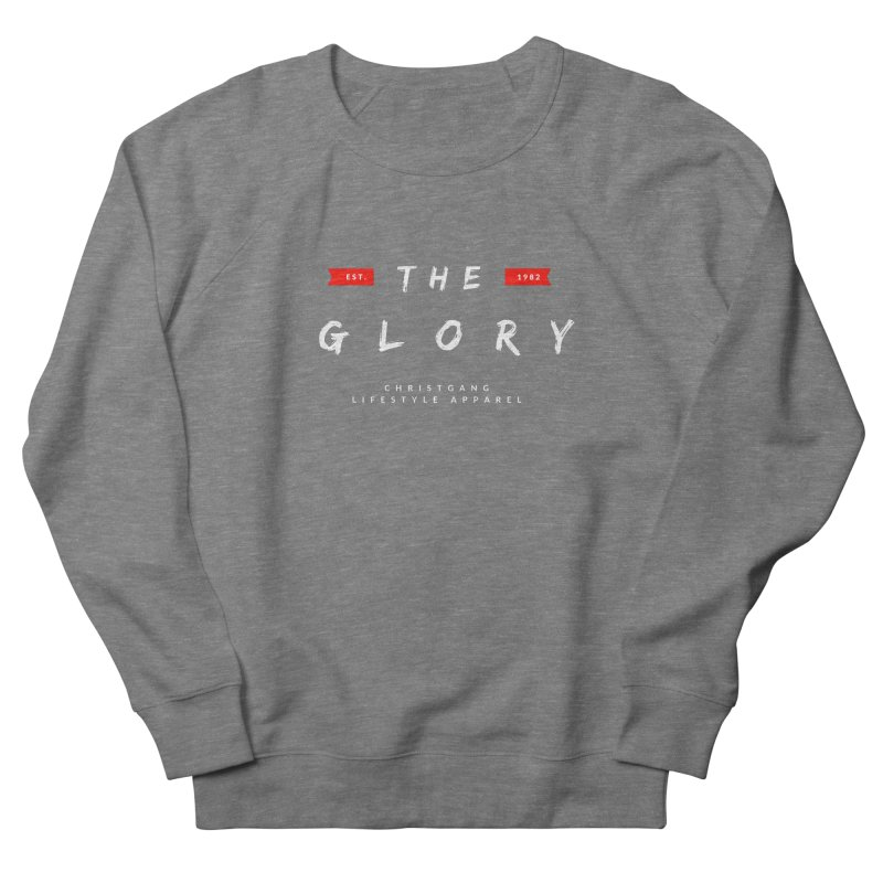 The Glory White Men's Sweatshirt by ChristGang Apparel