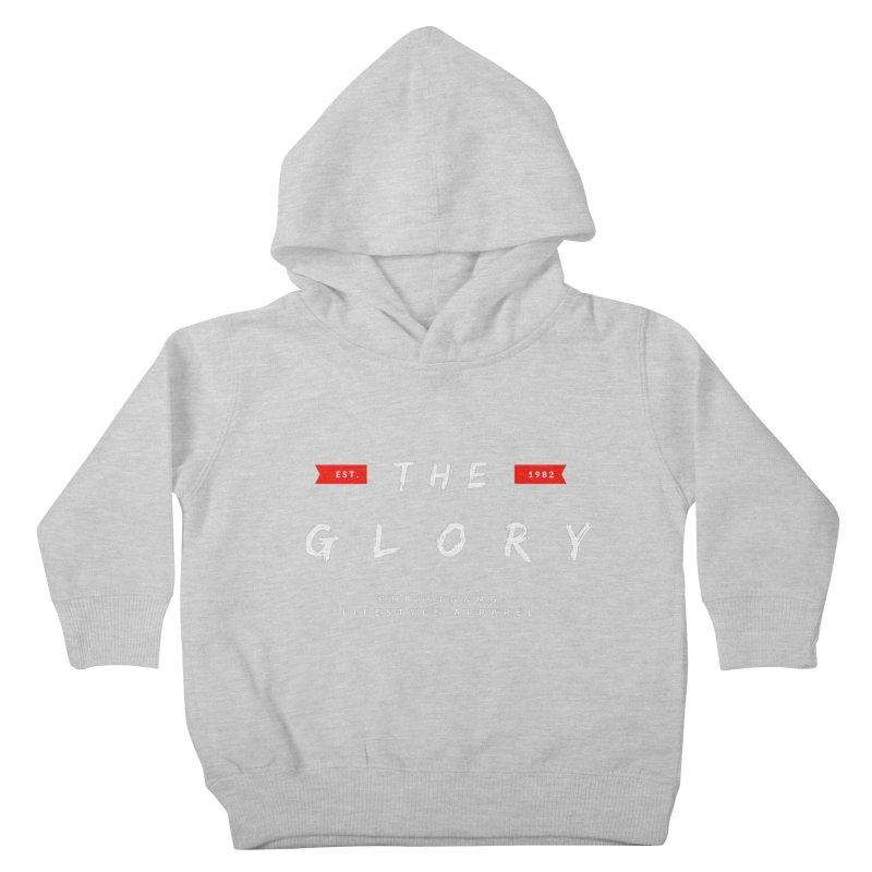 The Glory White Kids Toddler Pullover Hoody by ChristGang Apparel