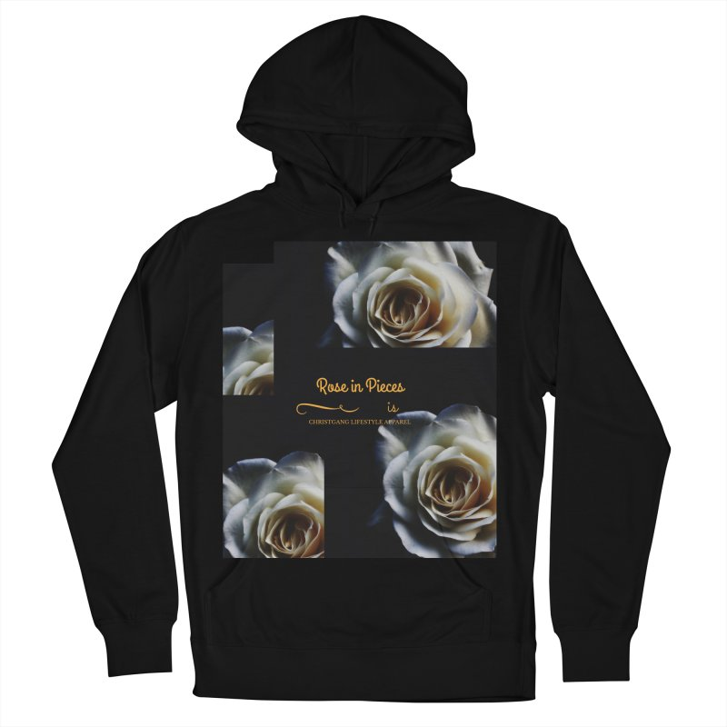 Pieces Of A Rose Women's French Terry Pullover Hoody by ChristGang Apparel