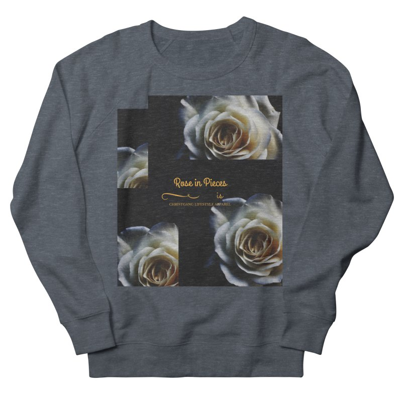 Pieces Of A Rose Men's French Terry Sweatshirt by ChristGang Apparel