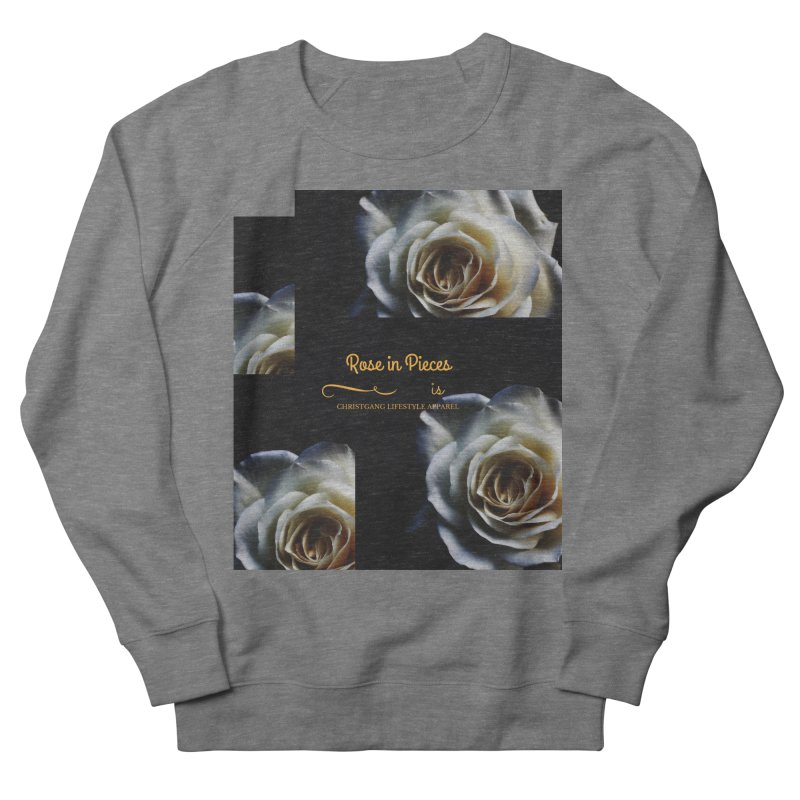 Pieces Of A Rose Men's Sweatshirt by ChristGang Apparel