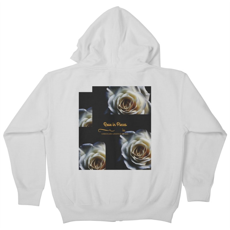 Pieces Of A Rose Kids Zip-Up Hoody by ChristGang Apparel