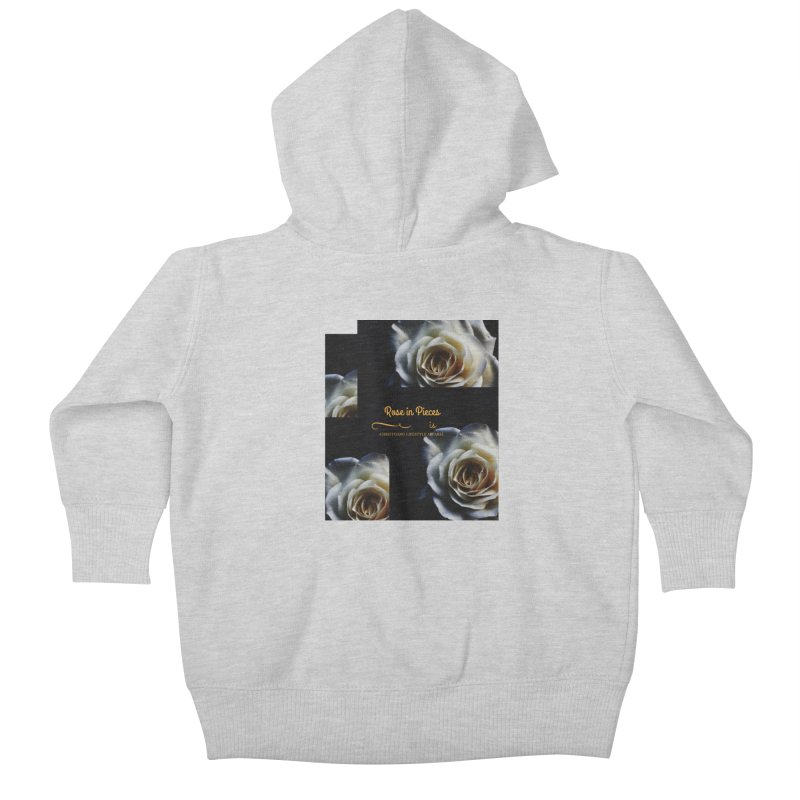 Pieces Of A Rose Kids Baby Zip-Up Hoody by ChristGang Apparel