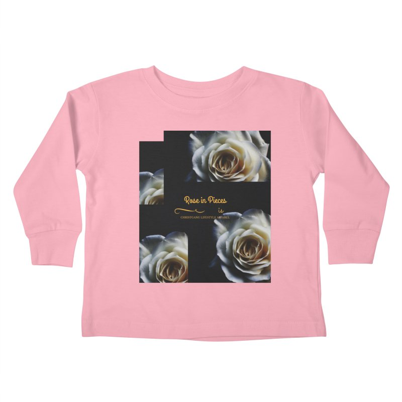 Pieces Of A Rose Kids Toddler Longsleeve T-Shirt by ChristGang Apparel