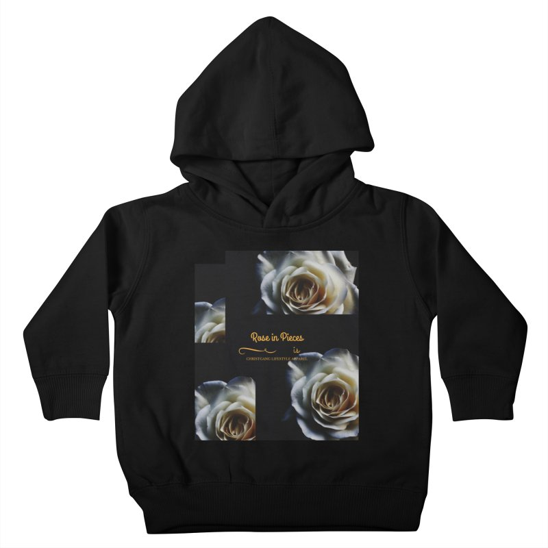 Pieces Of A Rose Kids Toddler Pullover Hoody by ChristGang Apparel