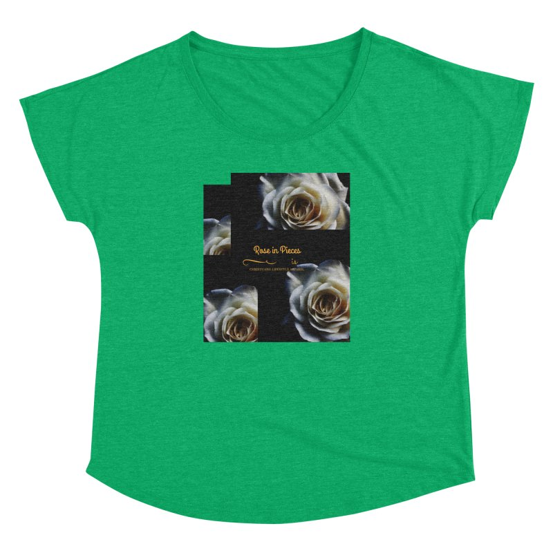 Pieces Of A Rose Women's Dolman Scoop Neck by ChristGang Apparel