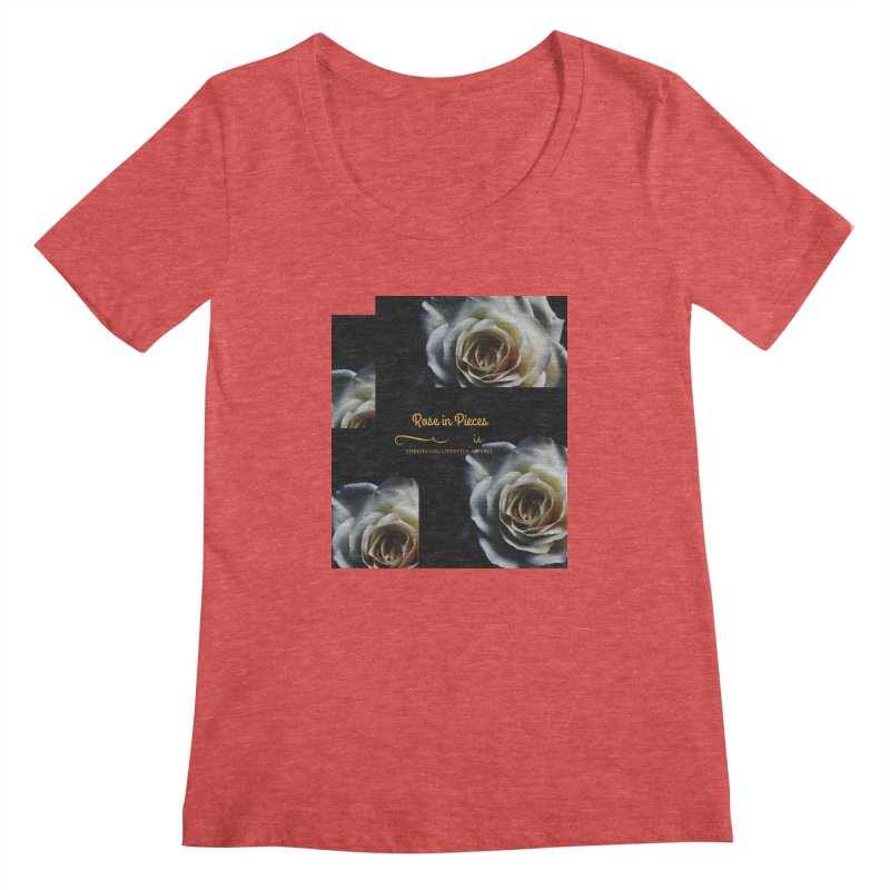 Pieces Of A Rose Women's Regular Scoop Neck by ChristGang Apparel