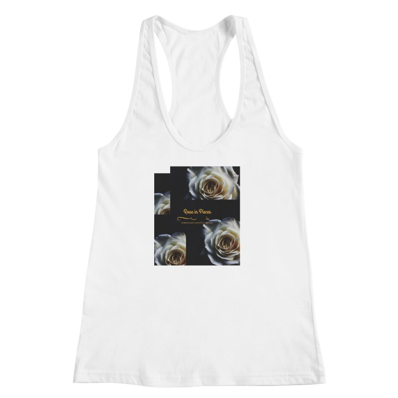 Pieces Of A Rose Women's Racerback Tank by ChristGang Apparel