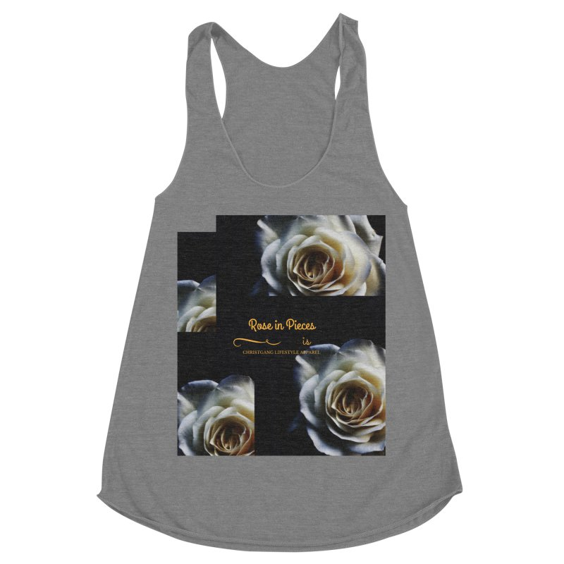 Pieces Of A Rose Women's Racerback Triblend Tank by ChristGang Apparel