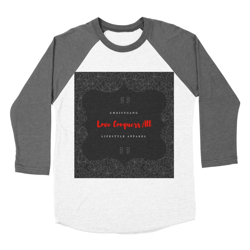 Love Conquers All Women's Longsleeve T-Shirt by ChristGang Apparel